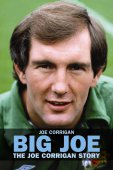 Big Joe: the Joe Corrigan Story