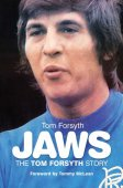 Jaws: The Tom Forsyth Story